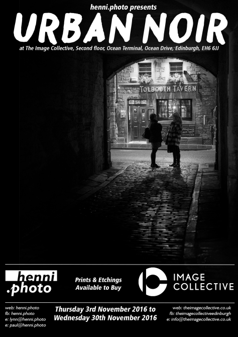 Urban Noir Photo Exhibition @ The Image Collective, Leith. Photo by and copyright of Paul Henni.