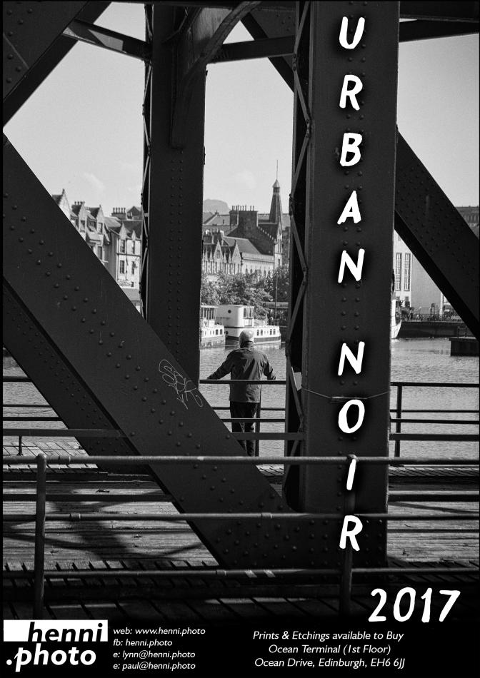 Urban Noir 2017 #Leith #Photo #Print #Dark #Room #Edinburgh @TheLeither